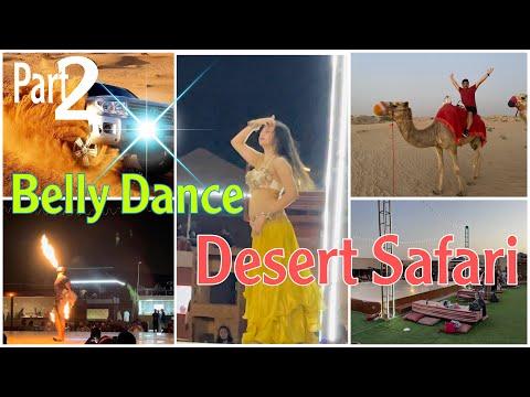 BELLY DANCE | DESERT SAFARI | CAMEL RIDE | AL MARJAN DESERT CAMP | DUBAI