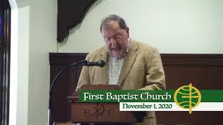 First Baptist Church // 11-1-20
