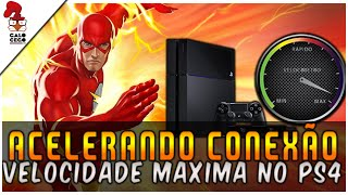 ACELERANDO CONEXAO NO PLAYSTATION 4 / PS4  - ÓTIMO DNS PARA OBTER VELOCIDADE MÁXIMA!!!