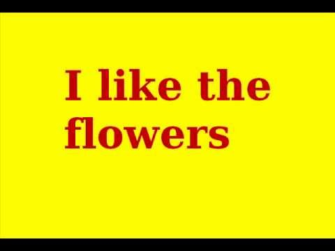 i like the flowers youtube. Black Bedroom Furniture Sets. Home Design Ideas
