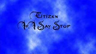 Citizen - If I Say Stop (Original Mix)
