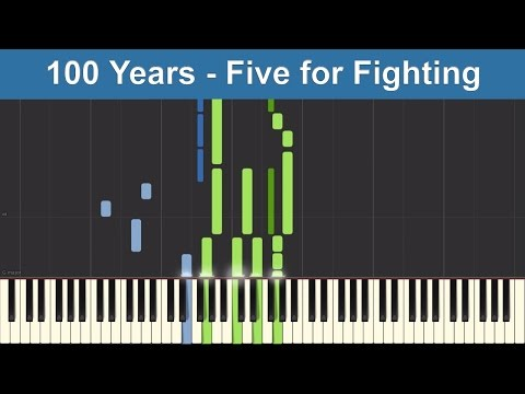100 Years  Five for Fighting  Synthesia Piano Tutorial
