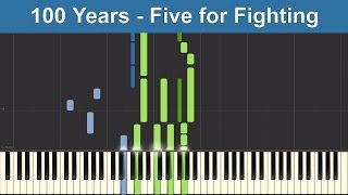 100 Years - Five for Fighting - Synthesia Piano Tutorial