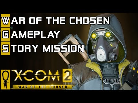 XCOM 2 WAR OF THE CHOSEN GAMEPLAY STORY...