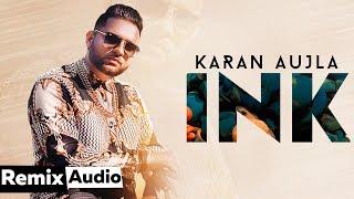Song - ink (audio remix) singer / lyrics karan aujla music j statik remix dj a-vee instagram https://www.instagram.com/thisiz_avee/?igshid=1214hkb4hr...