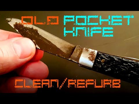 Cleaning Up Old Pocket Knife for Every Day Carry (EDC)