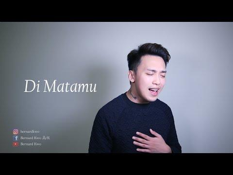 Di Matamu - Bernard Kwo 高权(Cover)
