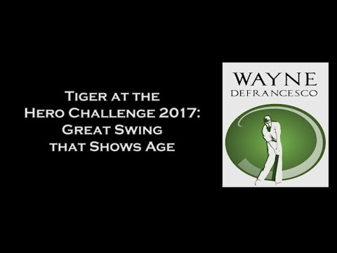Tiger Woods Great Swing That Shows Age - Swing Analysis Following the 2017 Hero World Challenge