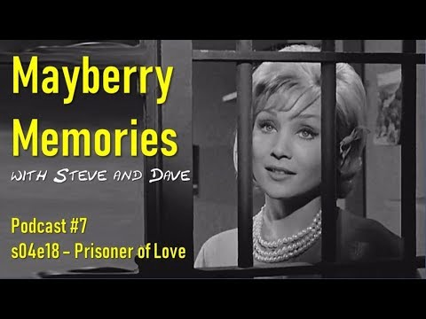 Remembering The Andy Griffith Show - Prisoner Of Love