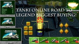 TANKI ONLINE BIGGEST BUYING ROAD TO LEGEND+OPENING CONTAINERS!