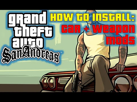 How to install car & weapon mods in Gta San Andreas! (ENGLISH)