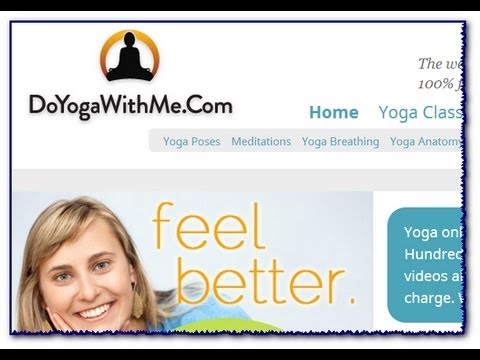 Free Yoga Classes: DoYogaWithMe.Com