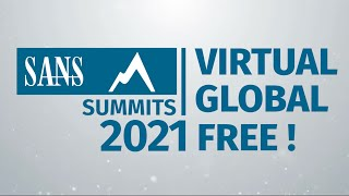 SANS Virtual Summits Will Be FREE for the Community in 2021