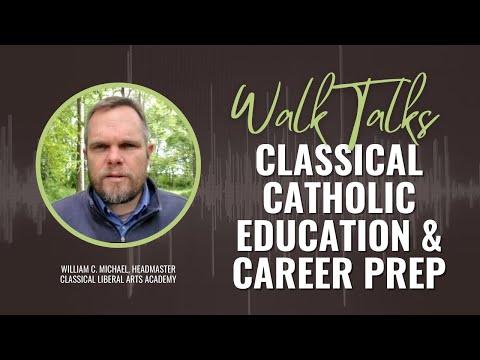Classical Catholic Education and Career Preparation
