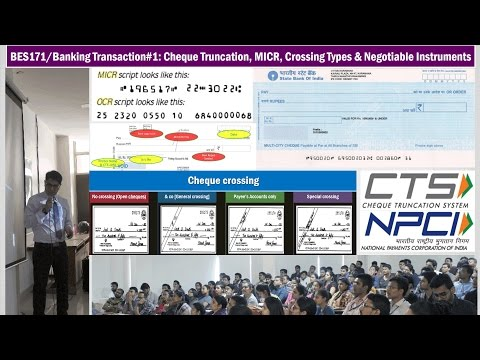 BES171/Banking Transaction#1: Cheque Types, MICR, CTS Truncation, Negotiable Instrument Act