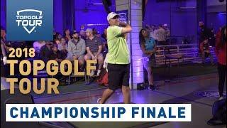 2018 Topgolf Tour | Championship Finale | Topgolf