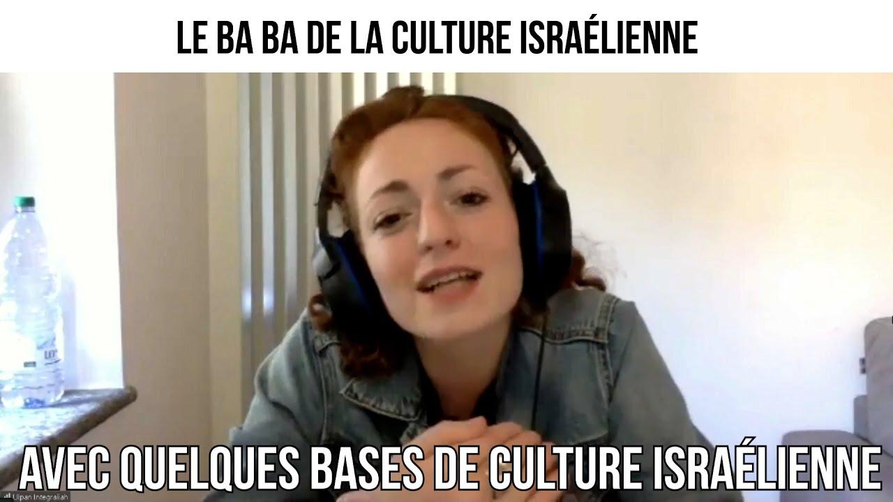 Le BA ba de la culture israélienne - Opération Tsabar #50