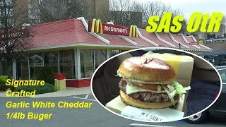 sAs OtR: McDonald's Signature Crafted Garlic White Cheddar 1/4lb burger.