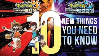 connectYoutube - Pokemon Ultra Sun & Moon: 10 NEW Things You Need To Know