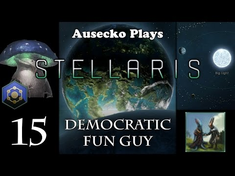 Stellaris Fun Guys Republic 15 ]Mutual Understanding[