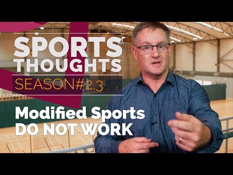 Sports Thoughts #8   Modified Sports Do Not Work