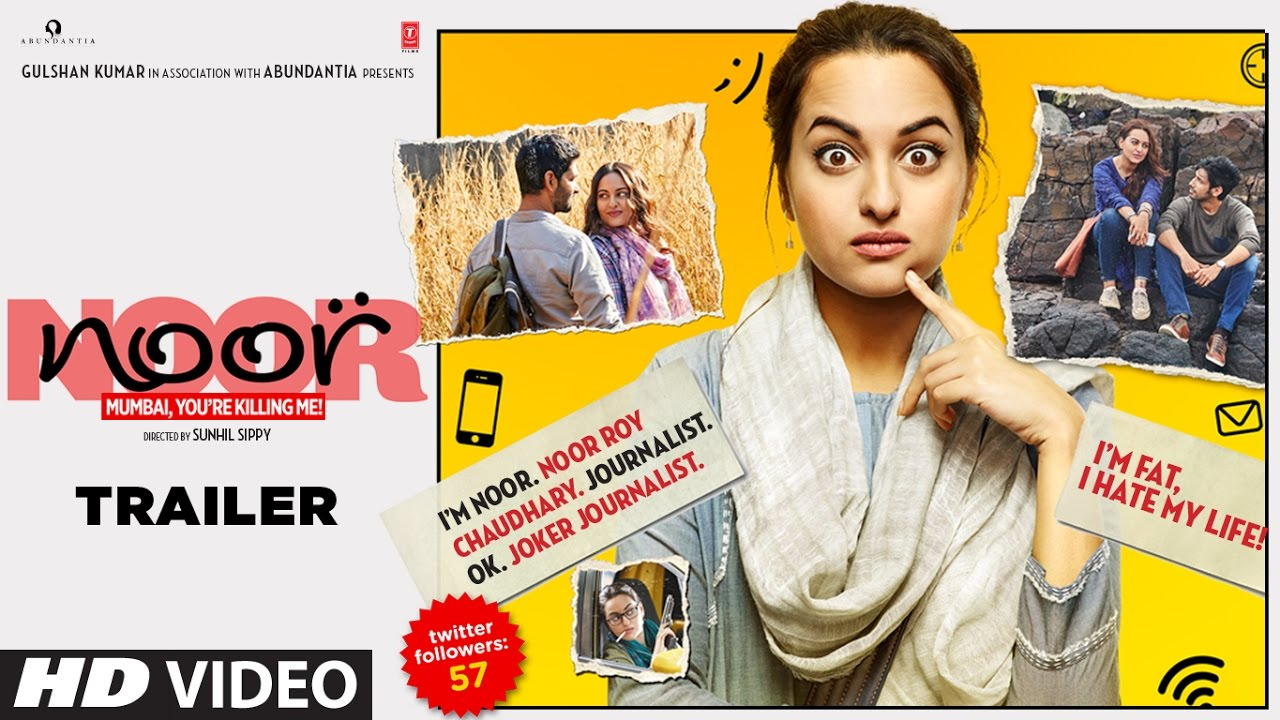 Download Noor Official Trailer | Sonakshi Sinha | Sunhil Sippy | Releasing on 21 April 2017 | T-Series