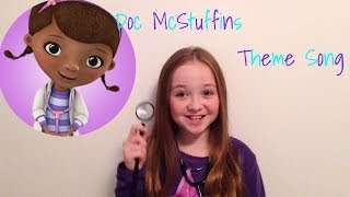 """Doc McStuffins Theme Song"""
