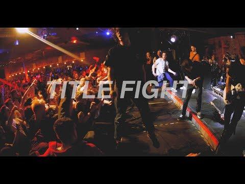 TITLE FIGHT - OUTBREAK FESTIVAL 2017 - MULTICAM - FULL SET 4K - CANAL MILLS, LEEDS - 29.04.17