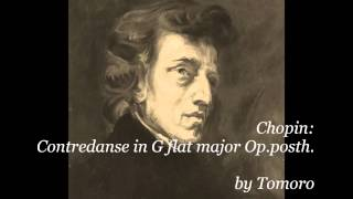 Chopin Contredanse in G flat major Op.posth.