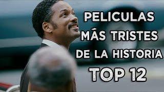 Las 12 Películas Más Tristes De La Historia | TOP