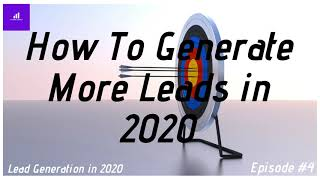 Lead Generation in 2020 - Accrue Agency 🚀