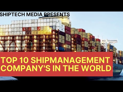 TOP 10 SHIPMANAGEMENT COMPANY'S IN WORLD|SHIPTECH