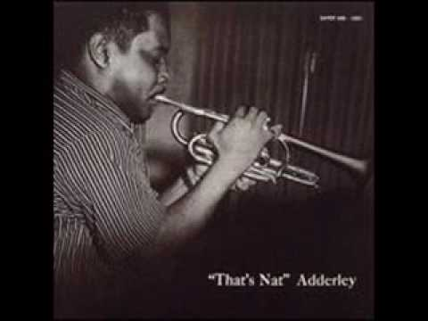 Nat Adderley ~ I Married An Angel