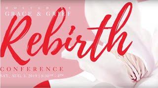 Rebirth Conference 2019
