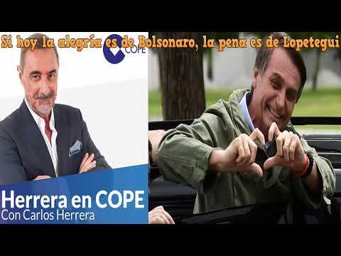 MONOLOGO HERRERA: Si hoy la alegría es de Bolsonaro, la pena es de Lopetegui