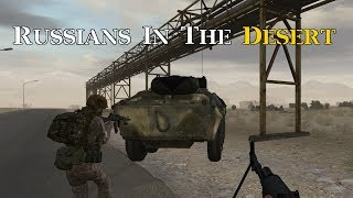 Russians In The Desert - ARMA 2 with Folk ARPS