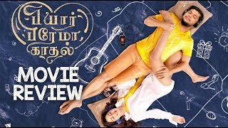 Pyaar Prema Kadhal Movie Review by Vj Abishek | Open Pannaa