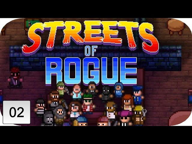 Streets Of Rogue Gameplay   PART 2