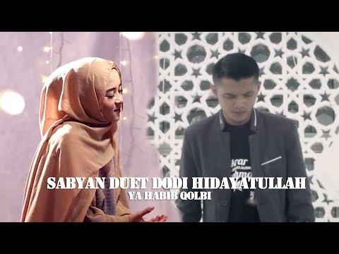 SABYAN duet DODI HIDAYATULLAH - YA HABIBAL QOLBI