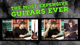 the most EXPENSIVE guitars ever!!
