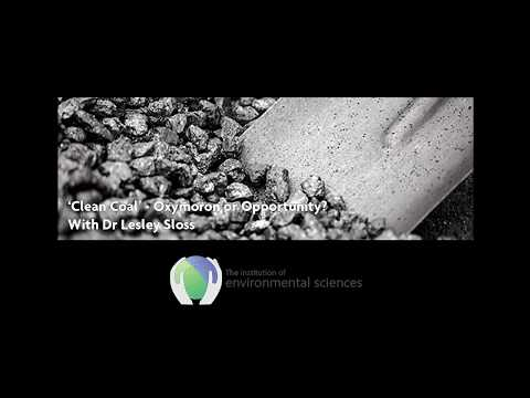 'Clean Coal' - Oxymoron or Opportunity webinar with Dr Lesley Sloss