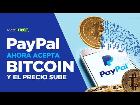 PayPal ahora acepta BITCOIN y el precio sube