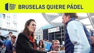 Masivo recibimiento a World Padel Tour en Bruselas