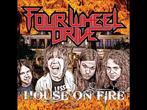 Four Wheel Drive - Ride It Like You Stole It ('House On Fire' EP)