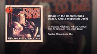 Blood On the Cobblestones (feat. U-God & Inspectah Deck)