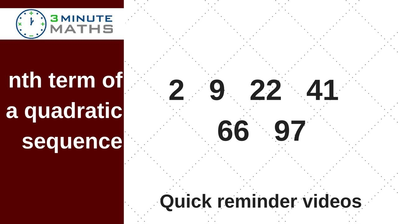 nth term of a quadratic sequence - the easy way - GCSE level 6+