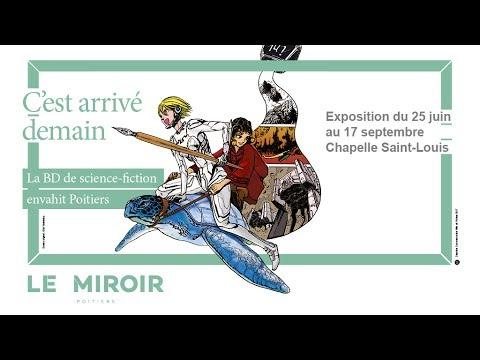 """Exposition """"C'est arrivé demain"""" - Le Miroir"""