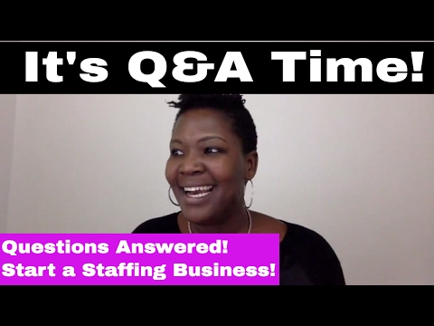 How to Start A Niche' Staffing Business Live Q&A Call w/ Dee Williams - February 1, 2017