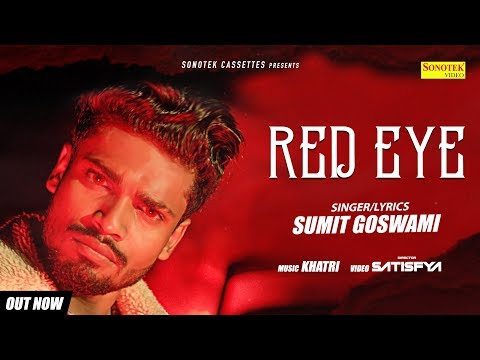 SUMIT GOSWAMI :- RED EYE Teaser | Latest Haryanvi Songs Haryanavi 2019 | Sonotek