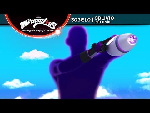 [Vietsub] Miraculous Ladybug - S03E10 - Oblivio (Kẻ Hư Vô)
